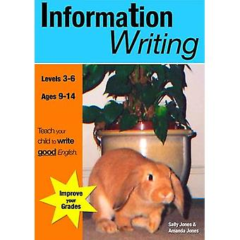 Information Writing - Teach Your Child to Write Good English by Sally