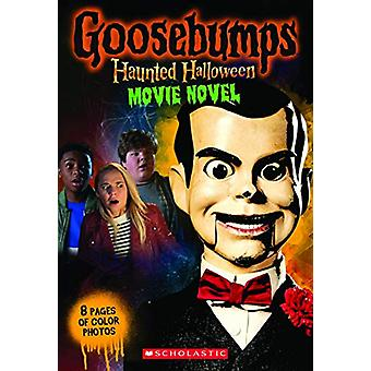 Goosebumps The Movie 2 - Junior Novelization by R.L. Stine - 978133829