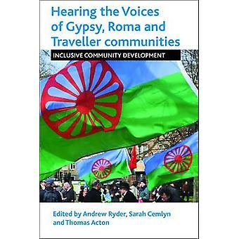Kuulla ääniä Gypsy - Roma ja yhteisöihin - Inclusi