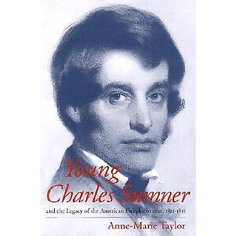 Young Charles Sumner and the Legacy of the American Enlightenment - 1