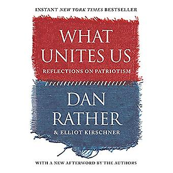 What Unites Us by Dan Rather - 9781616209940 Book