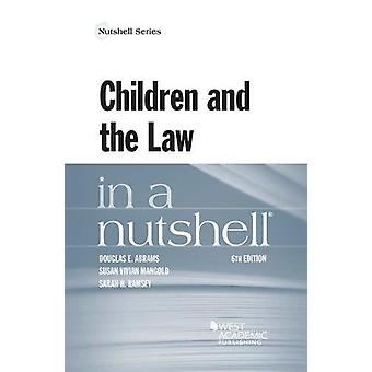 Children and the Law in a Nutshell by Douglas Abrams - 9781640201897