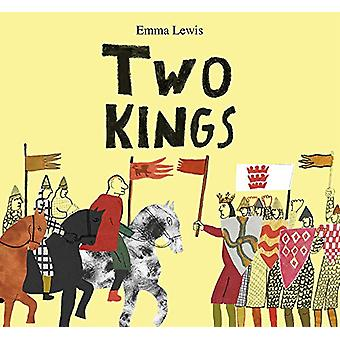 Two Kings by Emma Lewis - 9781849765961 Book