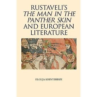 Rustaveli's 'The Man in the Panther Skin' and European Literature by