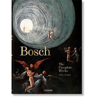 Bosch. the Complete Works by Stefan Fischer - 9783836578691 Book