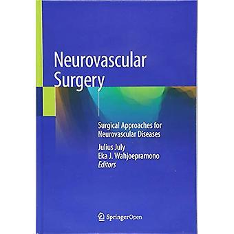 Neurovascular Surgery - Surgical Approaches for Neurovascular Diseases