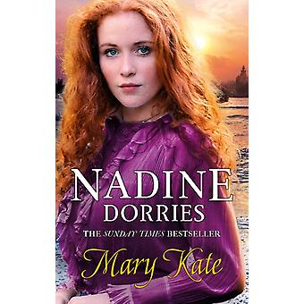 Mary Kate by Nadine Dorries