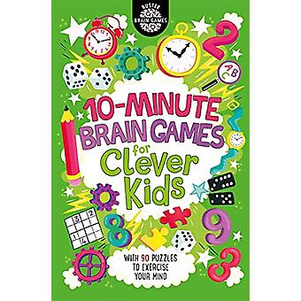 10-Minute Brain Games for Clever Kids by Gareth Moore - 9781780555935