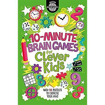 Brain Games van 10 minuten voor slimme kinderen door Gareth Moore - 9781780555935