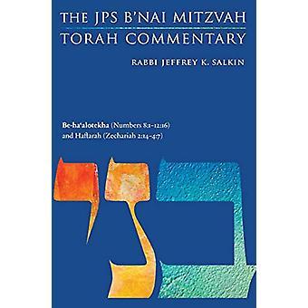 Be-ha'alotekha (Numbers 8 -1-12 -16) and Haftarah (Zechariah 2 -14-4 -7) -