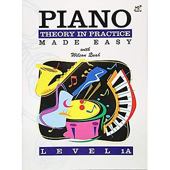 Piano Theory in Practice Made Easy 1A by Wilson Quah - 9789679856491