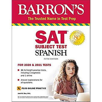 SAT Subject Test Spanish with Online Test by Jose M. Diaz - 978143801