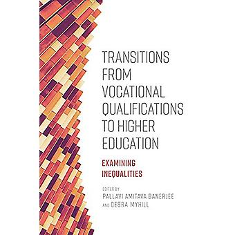 Transitions from Vocational Qualifications to Higher Education - Exami