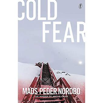 Cold Fear by Mads Peder Nordbo - 9781911231301 Book