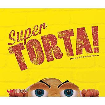 Super Torta! by Eric Ramos - 9781947971455 Book