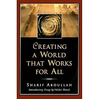 Créer un monde qui fonctionne pour tous