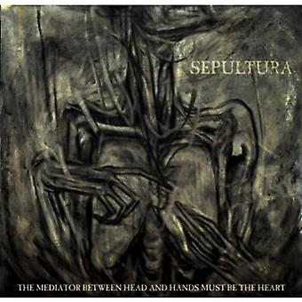 Sepultura - Mediator Between Head & Hands Must [CD] USA import