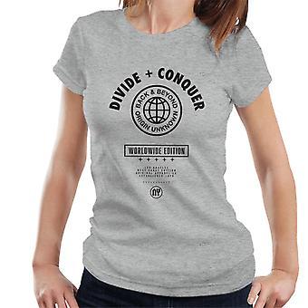 Teilen & erobern Weltweite Edition Globe Frauen's T-Shirt