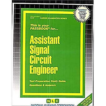Assistant Signal Circuit Engineer: Passbooks Study Guide