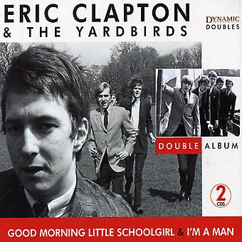 Eric Clapton & the Yardbirds - Good Morning Little Schoolgirl & I'm a Man [CD] USA import