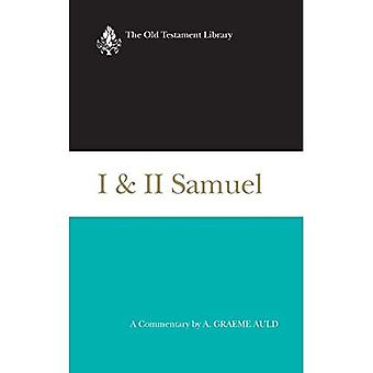 I & II Samuel: A Commentary
