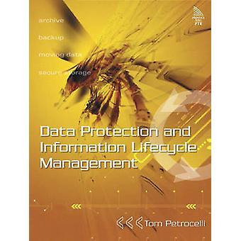 حماية البيانات وإدارة دورة حياة المعلومات من قبل توم بتروسيل