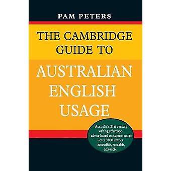 Cambridgen opas Australian englanti käyttö Pam Peters - 97805