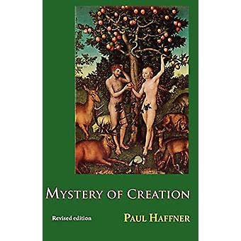 Mystery of Creation by Paul Haffner - 9780852443163 Book