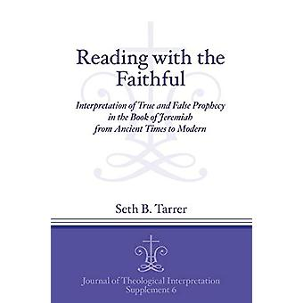 Reading with the Faithful - Interpretation of True and False Prophecy