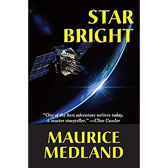 Star Bright by Maurice Medland - 9781596879225 Book