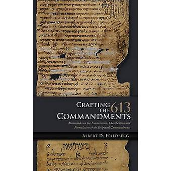 Crafting the 613 Commandments - Maimonides on the Enumeration - Classi