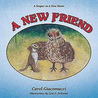 A New Friend by Carol Giacomucci - 9781627872225 Book
