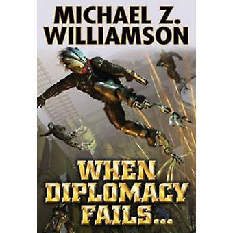 When Diplomacy Fails