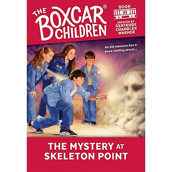 The Mystery at Skeleton Point by Created by Gertrude Chandler Warner