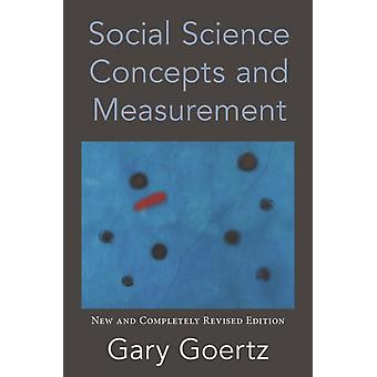 Social Science Concepts and Measurement by Gary Goertz