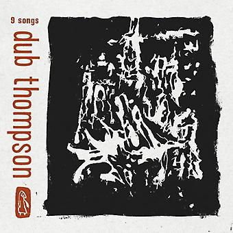 Dub Thompson - 9 Songs [Vinyl] USA import