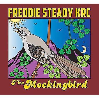 Freddie Steady Krc - Mockingbird [CD] USA import