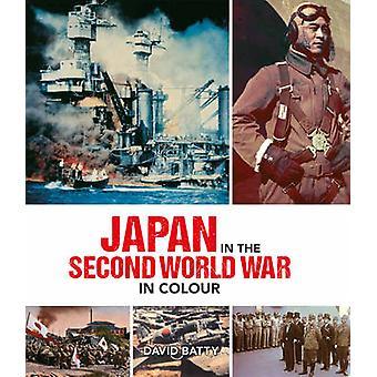 Japón en la segunda guerra mundial en color por David Batty - 978023300462