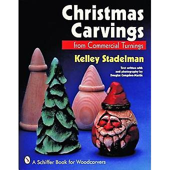 Christmas Carvings from Commercial Turnings by Kelley Stadelman - 978