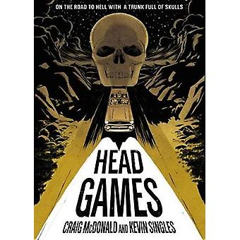 Head Games - The Graphical Novel by Craig McDonald - 9781596434141 Book