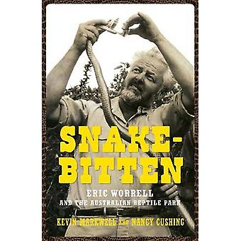 Orm-biten - Eric Worrell och den Australian reptilen Park av Kevin M