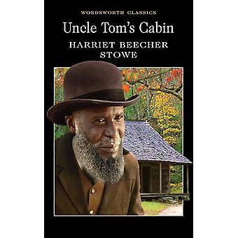 Cabane de l'oncle Tom de Harriet Beecher Stowe - Keith Carabine - Keith C