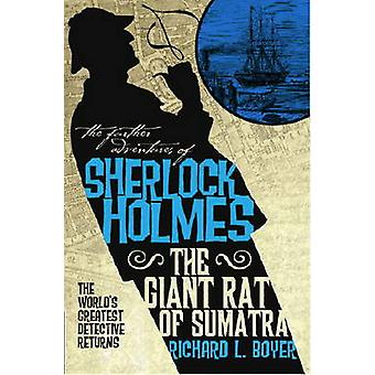 The Further Adventures of Sherlock Holmes - Giant Rat of Sumatra by Ri