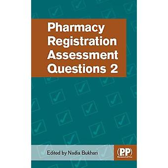 Pharmacy Registration Assessment Questions 2 by Nadia Bukhari - 97808