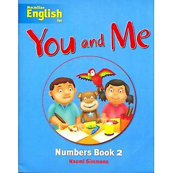 Macmillan English for You and Me: Level 2 - Numbers Book