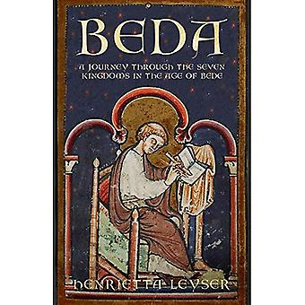 Beda: A Journey to the Seven Kingdoms at the Time of Bede