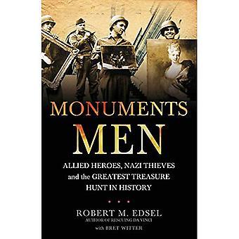 Homens de monumentos: Heróis aliados, ladrões de nazista e a maior caça ao tesouro na história