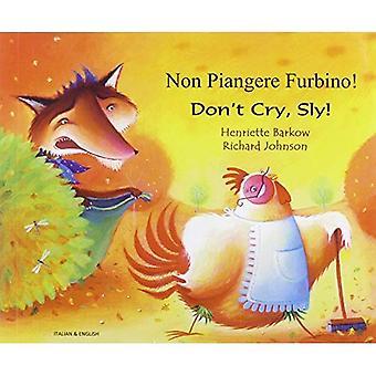 Don ' t Cry Sly en italien et en anglais