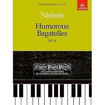 Humorvolle Bagatellen, op. 11: Leichter Klavierstücke 32 (leichter Klavierstücke (ABRSM))
