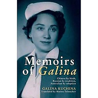 Memoarer Galina: berättelsen om en rysk australiska från Kina